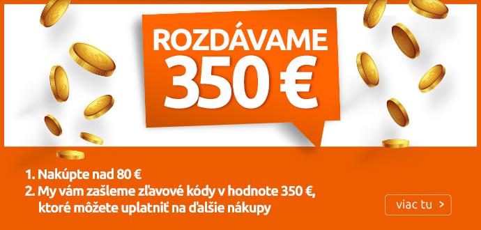Rozdávame 350€