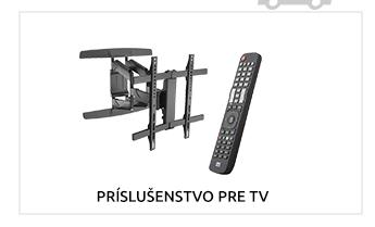 PRÍSLUŠENSTVO PRE TV