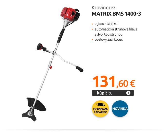 Krovinorez Matrix BMS 1400-3