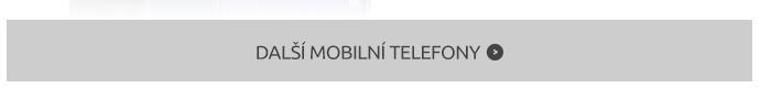 DALŠÍ MOBILNÍ TELEFONY