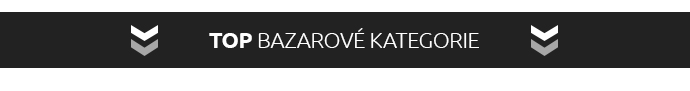 TOP BAZAROVÉ KATEGORIE